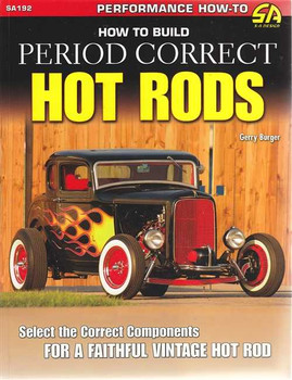 How to Build Period Correct Hot Rods
