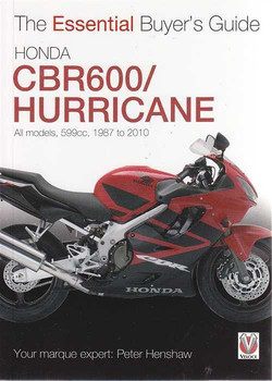 Honda CBR600 / Hurricane All models 1987 - 2010: The Essential Buyer's Guide