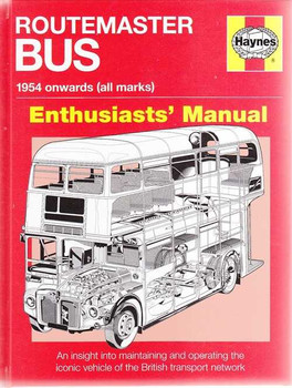 Routemaster BUS 1954 onwards Enthusiasts' Manual