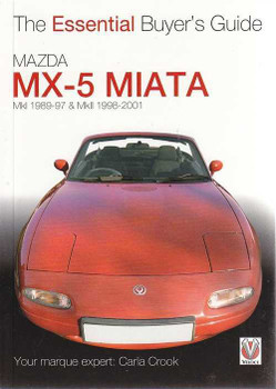 Mazda MX-5 Miata MKI, MKII 1989 - 2001: The Essential Buyer's Guide