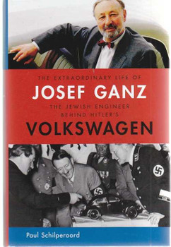 The Extraordinary Life of Josef Ganz: The Jewish Engineer Behind Hitler's Volksw