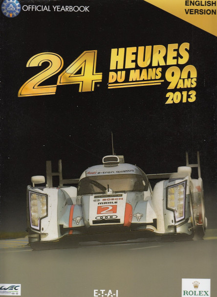 2013 Le Mans 24 Hours: Official Book