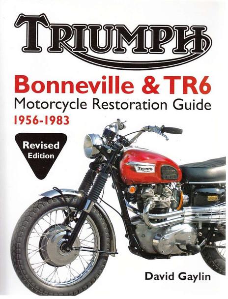 Triumph Bonneville & TR6 Motorcycle Restoration Guide
