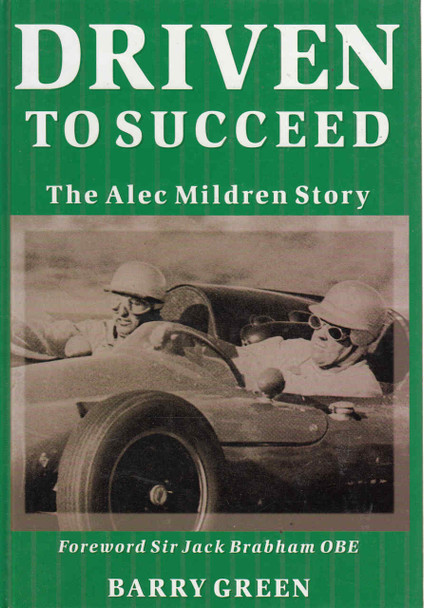 Driven To Succeed: The Alec Mildren Story  - front