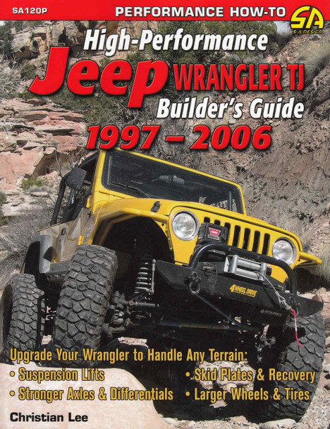 High-Performance Jeep Wrangler TJ Builder's Guide 1997-2006 - front