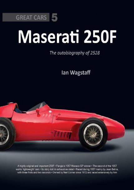 Maserati 250F: The Autobiography Of 2528 (9781907085383)