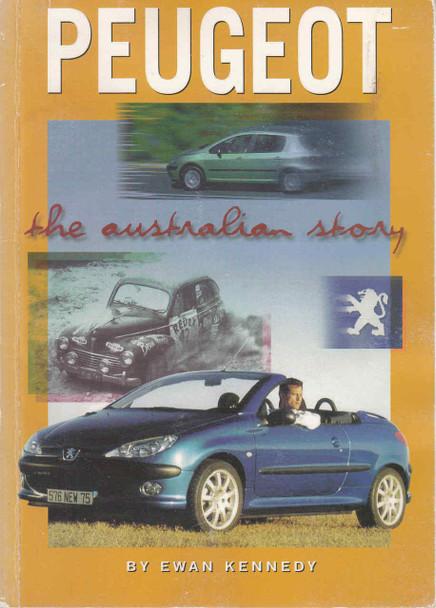 Peugeot: The Australian Story (Ewan Kennedy) (9780947079765)