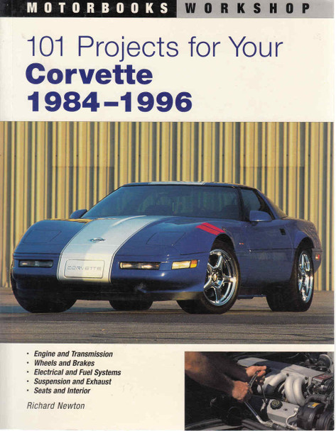 101 Projects For Your Corvette 1984 - 1996 (9780760314616)