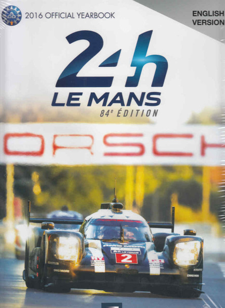 Le Mans 24 Hours 2016 Official Yearbook