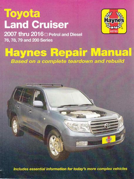 Toyota Land Cruiser 76, 78, 79 and 200 Series Petrol & Diesel 2007 - 2016 Workshop Manual (9781620920695)