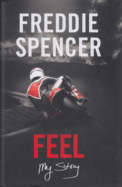 Feel: My Story Freddie Spencer (9780753545614)