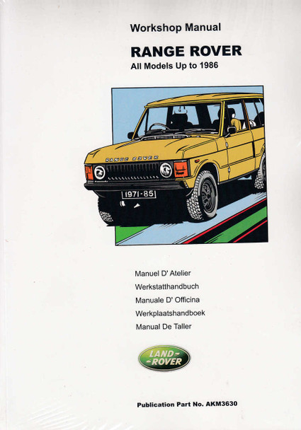 Range Rover Workshop Manual - All Models Up to 1986 (AKM3630)