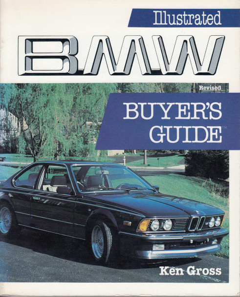 Illustrated BMW Buyer's Guide (Revised Edition) (9780879381653)