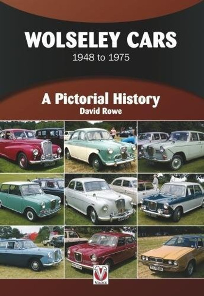 Wolseley Cars 1948 to 1975 - A Pictorial History