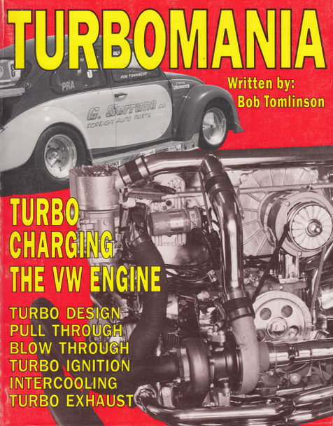 Turbomania: Turbocharging the Vw Engine by Bob Tomlinson (1991, Paperback)