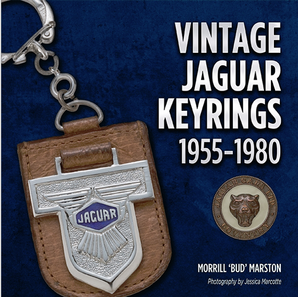 Vintage Jaguar Keyrings 1955 - 1980 (Regular Hardbound Edition by Morrill 'Bud' Marston) (9781854432957)