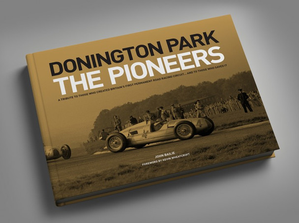 Donington Park - The Pioneers (9781527229976)