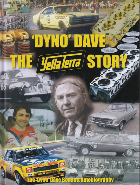 'Dyno' Dave - The Yella Terra Story - The Dyno Dave Bennett Autobiography (Signed by the Author)