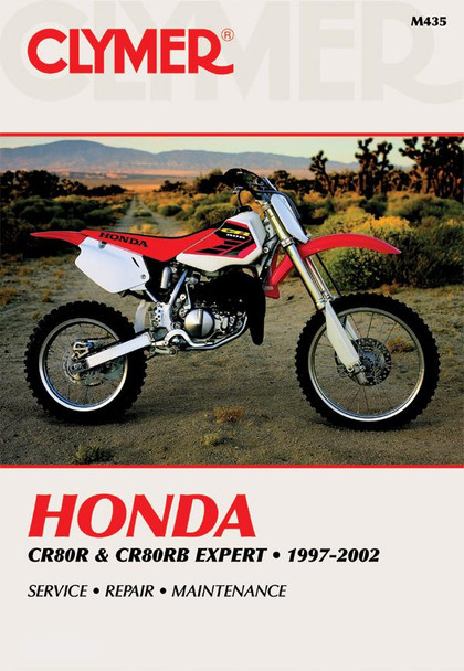Honda CR80R and CR80RB Expert 1997 - 2007 Clymer Repair Workshop Manual (9780892877805)