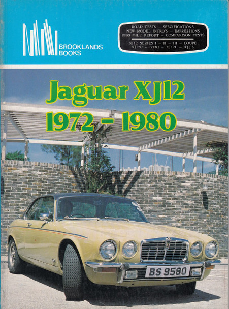 Jaguar XJ12 1972 - 1980 (Brooklands Books, Road Test Series, paperback 1980) (9780907073062)
