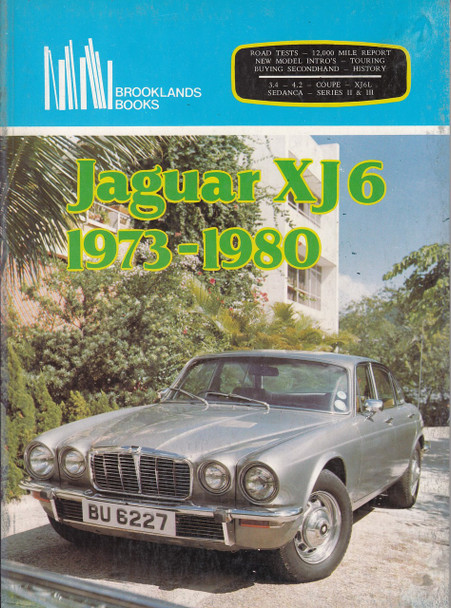 Jaguar XJ6 1973 - 1980 (Brooklands Books, Road Test Series, paperback 1982) (9780907073055)