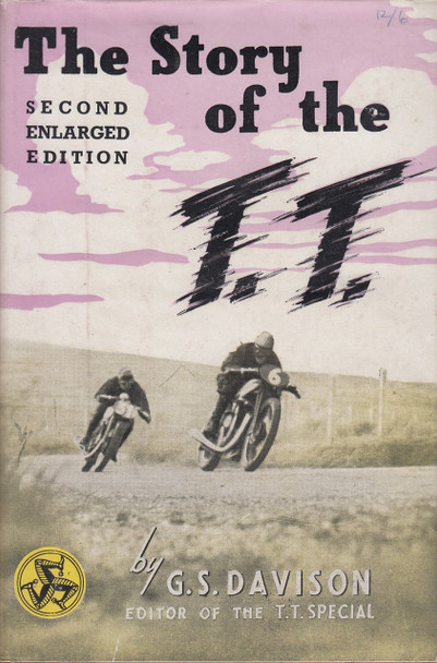 The Story of he T.T. (G. S. Davison, 1948, hardcover)