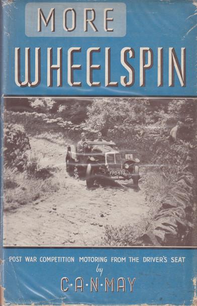 More Wheelspin (C.A.N. May, 1st Edn. 1948) (B000JM6BRA)