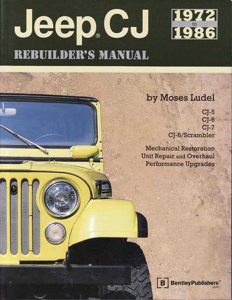 Jeep CJ 1972 - 1986 Rebuilder's Manual