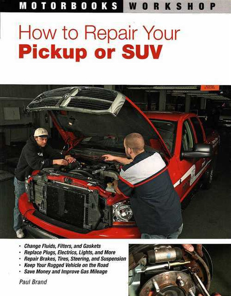 How to Repair Your Pickup or SUV