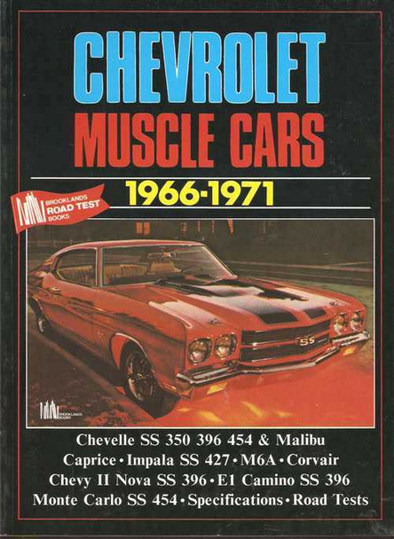 Chevrolet Muscle Cars 1966 - 1971