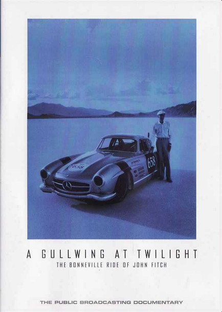 A Gullwing At Twilight: The Bonneville Ride of John Fitch DVD