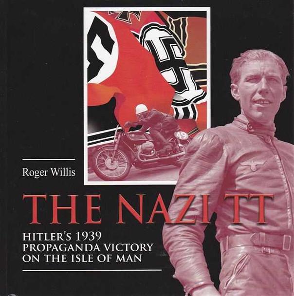 The Nazi TT: Hitler's 1939 Propaganda Victory On The Isle of Man