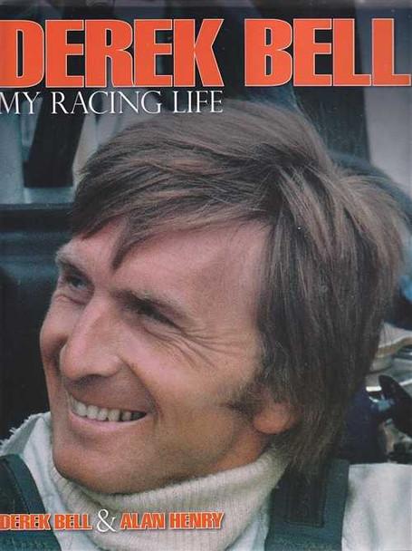 Derek Bell My Racing Life