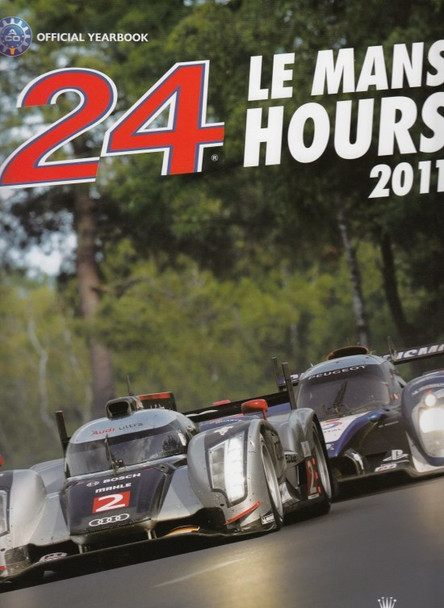 2011 Le Mans 24 Hours: Official Review Book