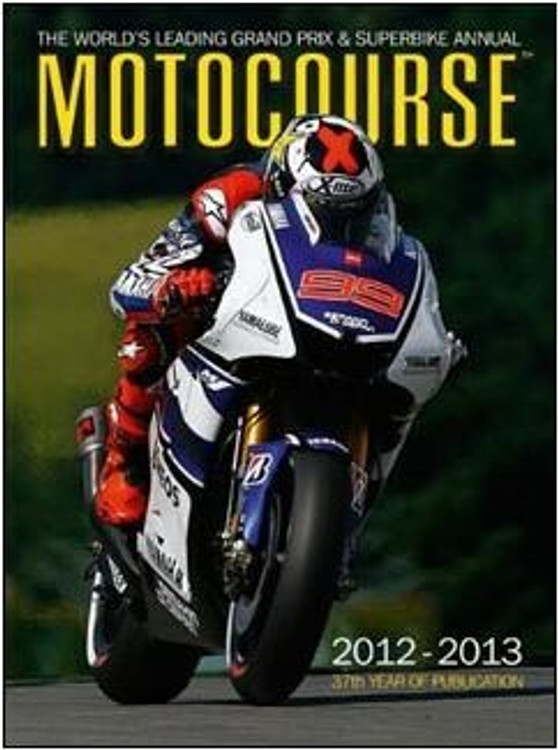 Motocourse 2012 - 2013 (Number 37) Grand Prix and Superbike Annual