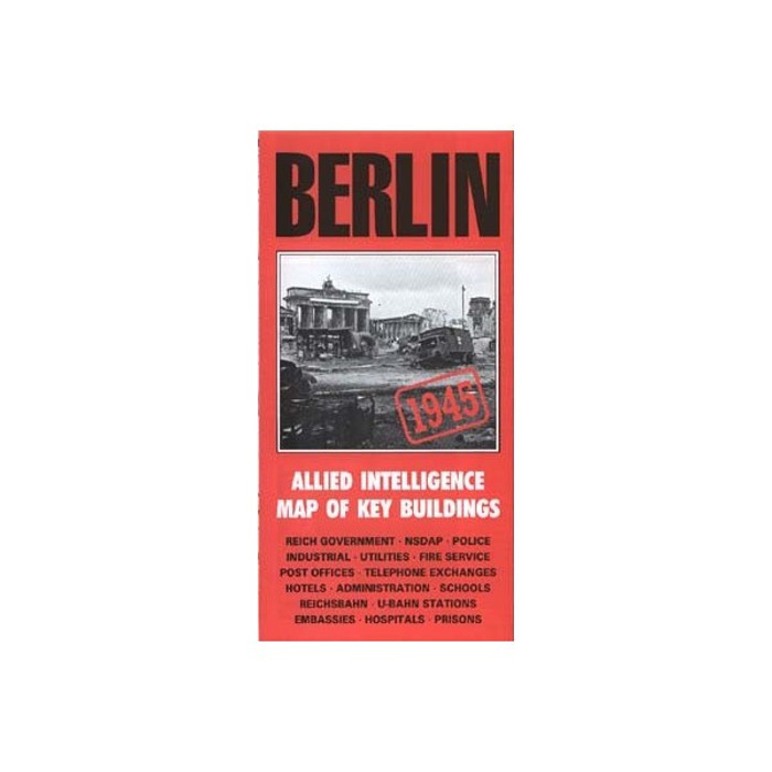 Berlin Itelligence Map: Allied Map Of Key Buildings