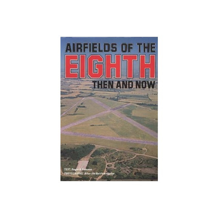 UK Airfields of the Eighth: Then and Now