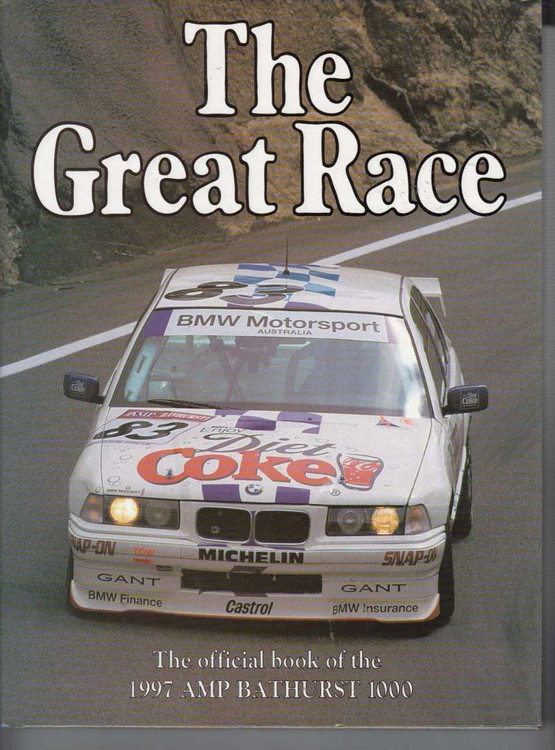 The Great Race Number 17 The Official Book Of the 1997 AMP Bathurst 1000
