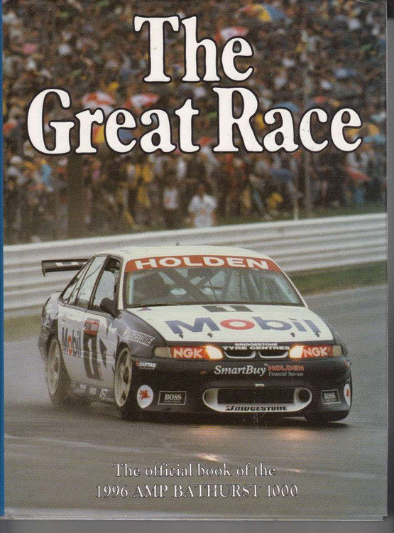 The Great Race Number 16 The Official Book Of the 1996 AMP Bathurst 1000