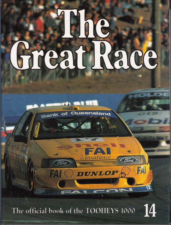 The Great Race Number 14 The Official Book Of the 1994 Tooheys Bathurst 1000