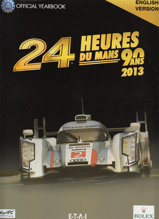 2013 Le Mans 24 Hours: Official Book