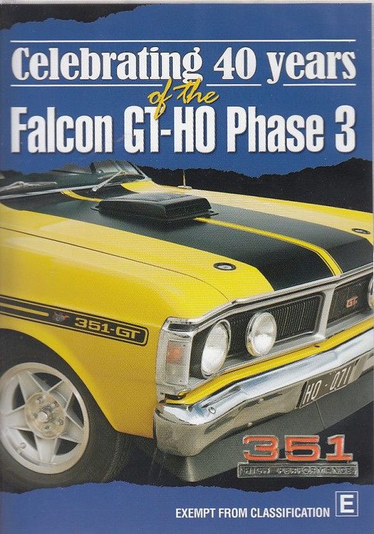 Celebrating 40 Years of the Ford Falcon GT-HO Phase 3 DVD