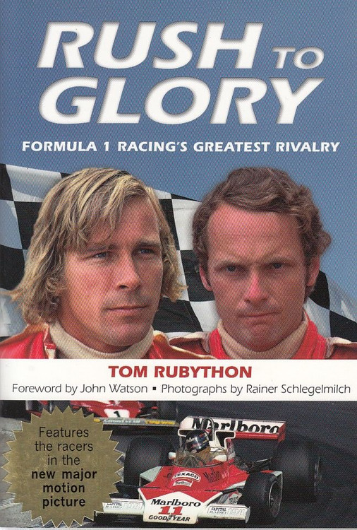 Rush to Glory Formula 1 Racing's Greatest Rivalry