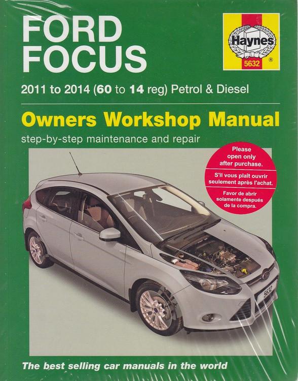 Ford Focus Petrol 1.0, 1.6  & Diesel 1.6 litre 2011 - 2014 Workshop Manual