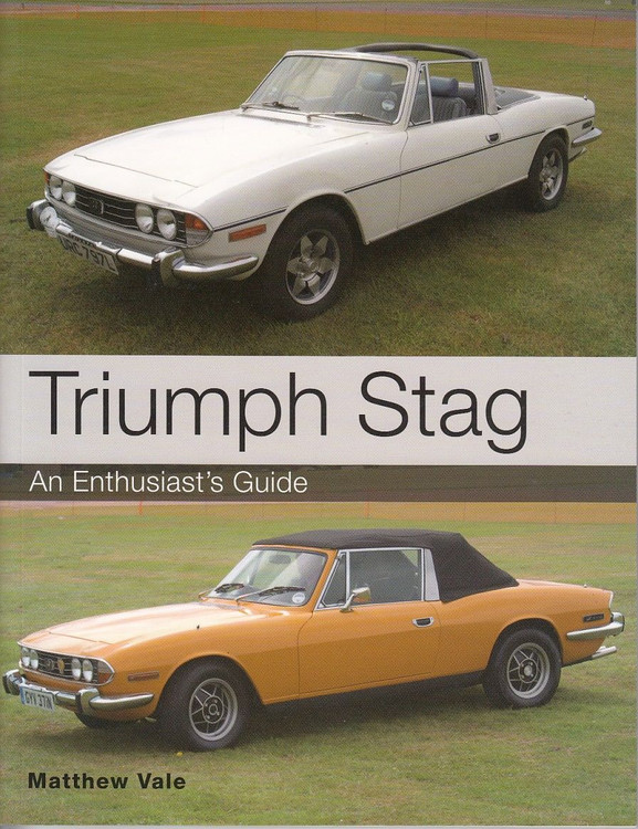 Triumph Stag An Enthusiats's Guide