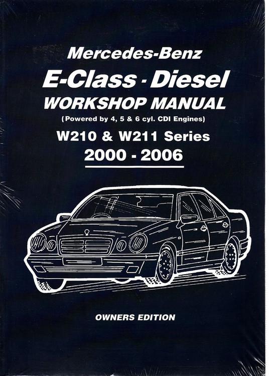 Mercedes-Benz E-Class W210 & W211 Series Diesel 2000 - 2006 Repair Manual