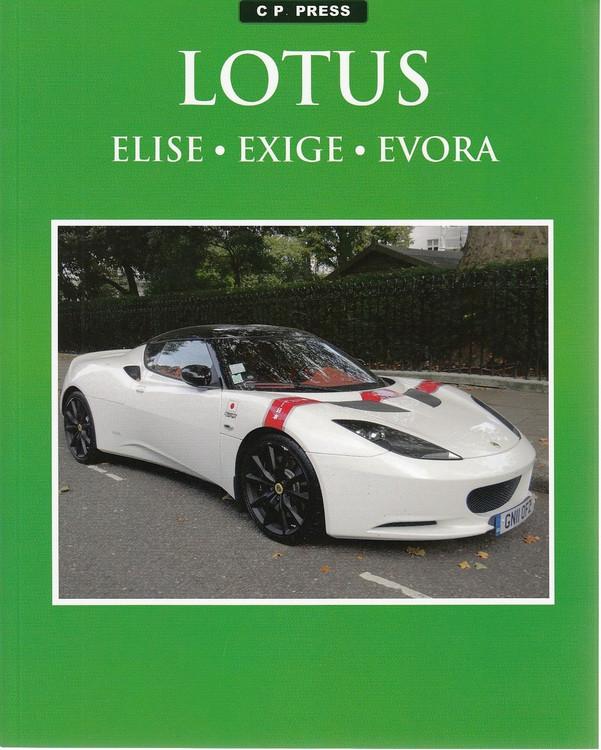 Lotus Elise, Exige, Evora