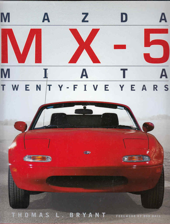 Mazda MX - 5 Miata Twenty - Five Years - front