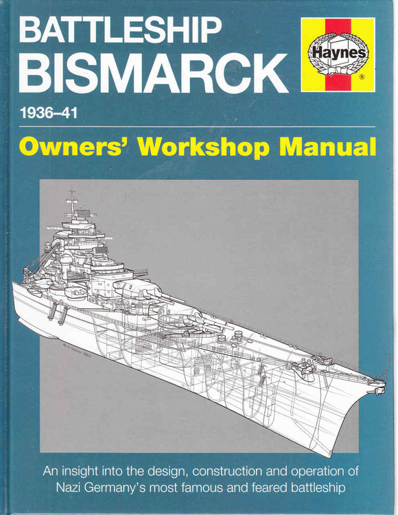 Battleship Bismarck 1936 - 41 Owners' Workshop Manual - front