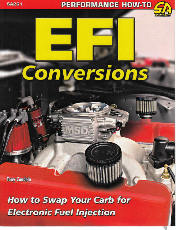 EFI Conversions How to Swap Your Carb for Electronic Fuel Injection - front